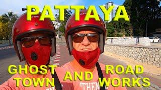 11 April 2020-Pattaya Ghost Town & Road Works - Covid-19
