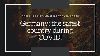 Germany as the safest country in the world amid of COVID pandemic