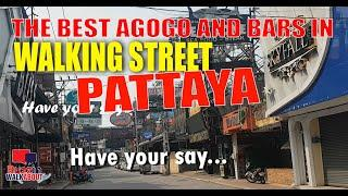 Walking Street Pattaya - Where are the best agogo bars and clubs in Walking Street - January 2021