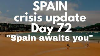 Spain update day 72 - Spain awaits you