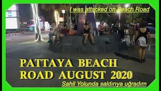 I was attacked by a girl :-) at Pattaya Beach Road Night walk and beach girls August 2020