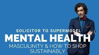 #4 Richard Biedul – Solicitor to Supermodel – mental health, masculinity and how to shop sustainably