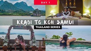 How to reach Koh Samui Island I Thailand Travel Series I Krabi to Koh Samui I Day 1 Vlog