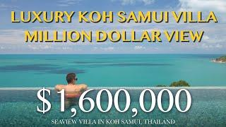 $1,600,000 - Seaview villa in Koh Samui, Thailand - Million dollar view - Luxury Villa for Sale