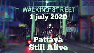 Walking Street Pattaya still alive. 1 july 2020. The Bars and Clubs opened