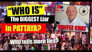 Pattaya News - Who is the biggest liar in Pattaya, Thailand (September 2020)