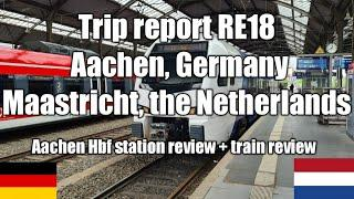 Aachen in Germany to Maastricht in the Netherlands by local train RE18 (Arriva)