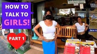 Pattaya - How To Talk To Thai Girls (Part 1 - I Made Her Say What The F#@k!)