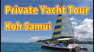 2020 Aug 31 Private Yacht Tour in Koh Samui