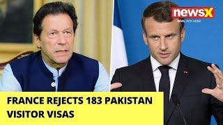France Rejects 183 Pak Visitor Visas | Pakistan Consulate Reveals Crackdown | NewsX