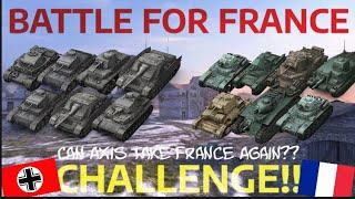 BATTLE FOR FRANCE - CHALLENGE!! (Can Axis Take France Again?!) | WOT BLITZ