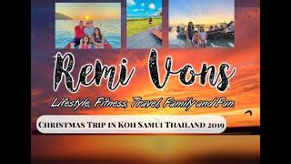 What's in Koh Samui, Thailand? Christmas Trip vlog Dec 2019 | Remi Vons