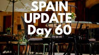 Spain update day 60 - Spain imposes 14-day quarantine rule