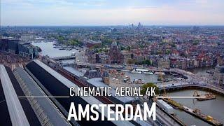 AMSTERDAM by Drone 4K Cinematic Aerial Holland Ultra HD