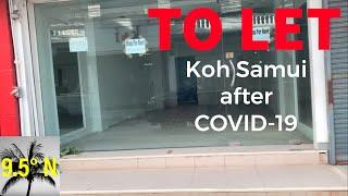 Koh Samui, Thailand after COVID-19 | Ghost Town