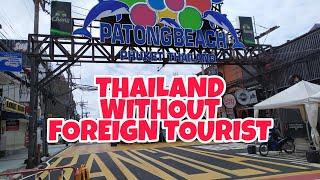 Phuket Thailand Without Foreign Tourists
