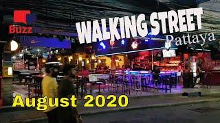Walking Street Pattaya Thailand (8pm August 2020) Incredible and unbelievable with zero tourists.