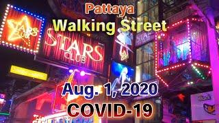 [Pattaya]Walking Street at Midnight on Aug. 1(Sat), 2020 under COVID-19 pandemic