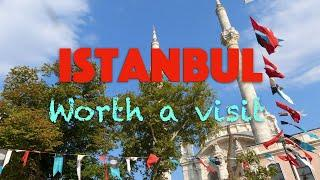 Istanbul, a city worth visiting.