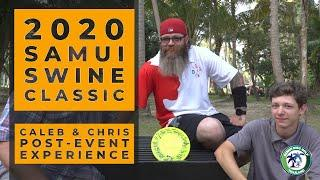 2020 Samui Swine Classic • Updates with Caleb & Chris Fennell • Winners of Free Trip to Thailand